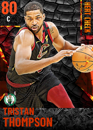 Tristan Thompson fire card